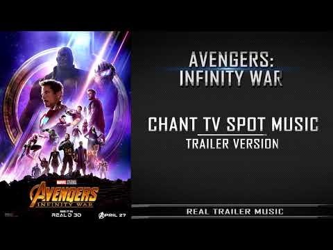 Avengers: Infinity War - Chant TV Spot Music   Trailer Version