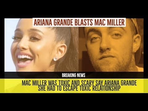 Ariana Grande BLASTS Mac Miller for being Toxic andHad To Escape with Pete Davidson  Allegedly