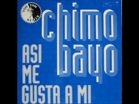 Chimo Bayo - Asi Me Gusta A Mi (Tom Tom Mix) 1991