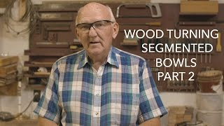 Wood Turning Segmented Bowls Part 2
