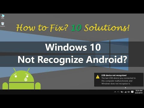 Top 10 Solutions to Fix Windows 10 Not Recognize Android
