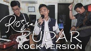 Rossa - Pudar (Rock Version by Jefry Tribowo, Radit)
