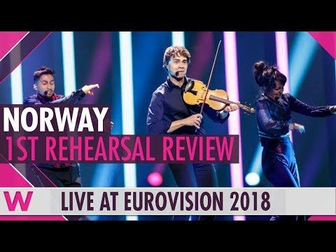 Norway First Rehearsal: Alexander Rybak That † s How You Write a Song @ Eurovision 2018 (Review)