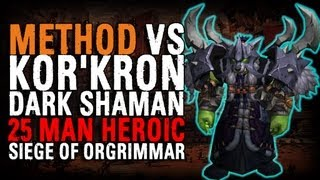 Method vs Kor'kron Dark Shaman (25 Heroic)