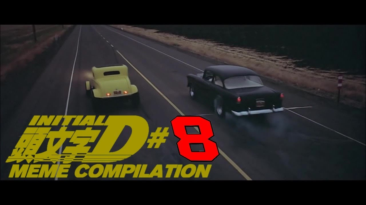 INITIAL D MEME COMPILATION #8 - YouTube