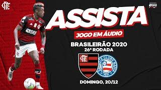 Flamengo x Bahia AO VIVO na Fla TV   Brasileiro 2020