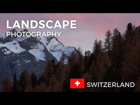 Landscape Photography In Switzerland | Behind The Scenes