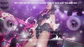 Nonstop - Việt Mix 2k19 - Dj Minh Trí Mix [ VN88 DJ CLUB ]
