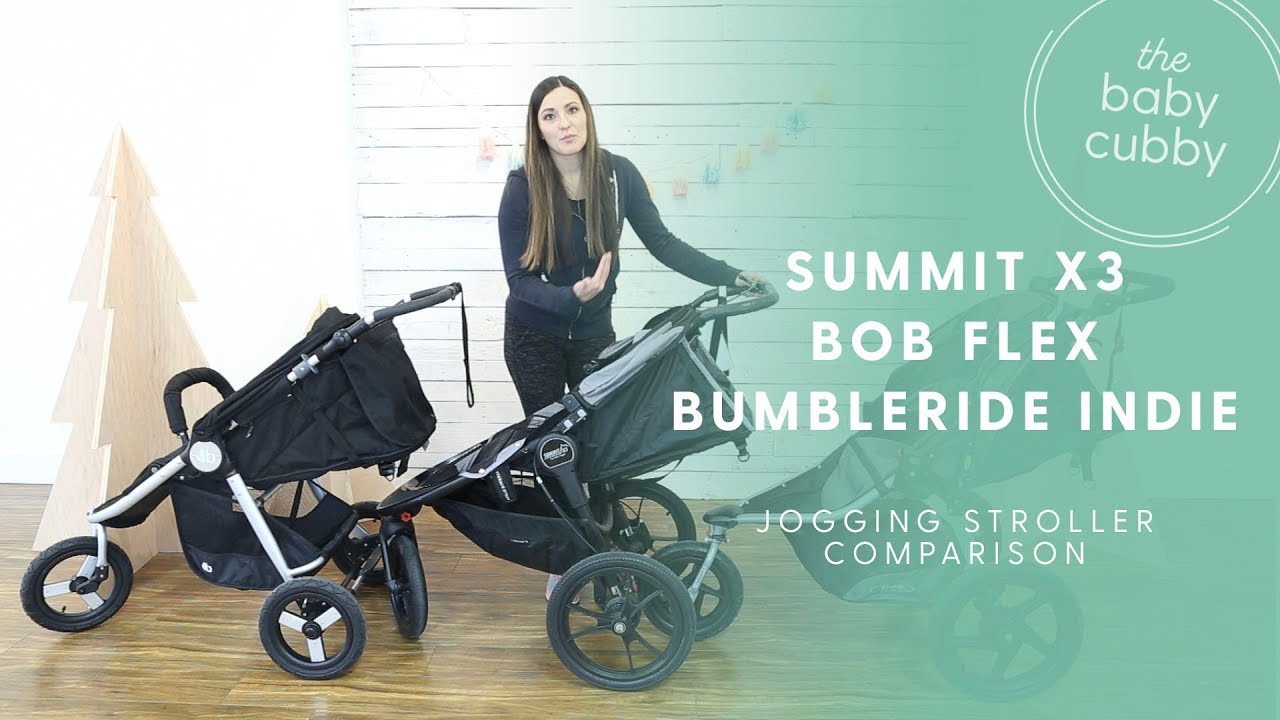 Jogging Stroller Comparison Baby Jogger Summit X3 Bob Revolution Flex Bumbleride Indie