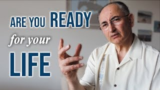 Are You Ready For Your Life?