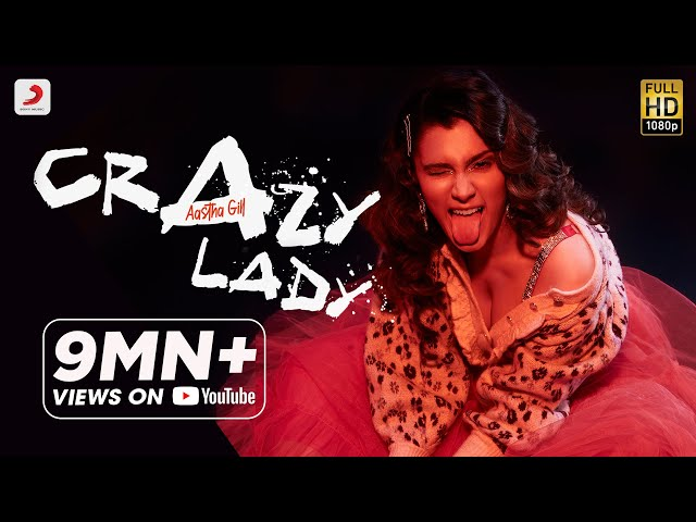 Crazy Lady (Official Video) - Aastha Gill | Latest Song 2020