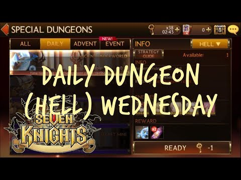 Daily Dungeon (Hell) Wednesday - Seven Knights Asia