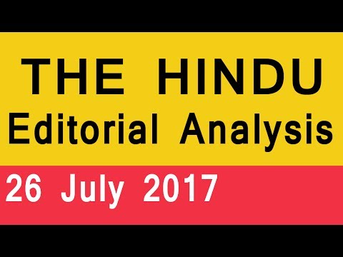 THE HINDU EDITORIAL ANALYSIS 26 July 2017 | Newspaper Analysis in Hindi for UPSC, IAS, SSC, Banking