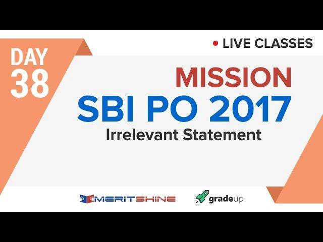 Irrelevant Statements   SBI PO 2017 Online Classes #DAY 38