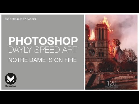 Notre Dame is on fire 🔥Speed #Photoshop Tutorial / YOU CAN MAKE IT!!! | One retouching a day #120 thumbnail