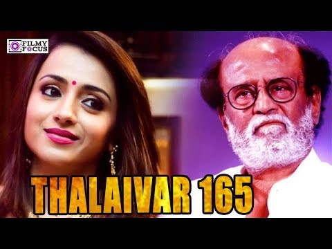 THALAIVAR 165 :Trisha In Superstar Rajinikanth Next Movie With Karthik Subbaraj | Rajini | 2.0