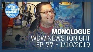 Monologue (1/10/19) - WDW News Tonight
