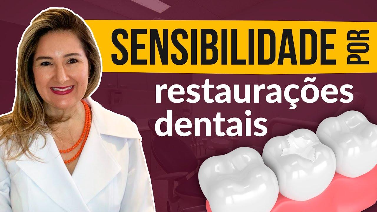 Sensibilidade nos dentes por restaurações dentárias