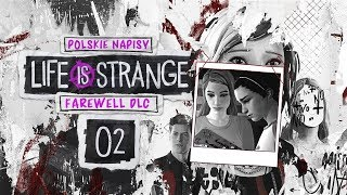 Life is Strange: Farewell (PL) #2 - Piraci (Before the Storm Bonus Episode Napisy PL)