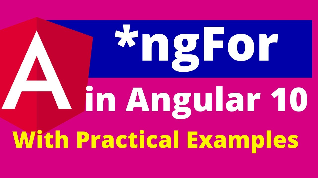 Part# 7 : ngFor in Angular 10 with Step by Step Explanation | Delete & Add Element