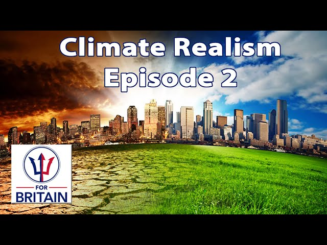 Climate Realism (Episode 2)