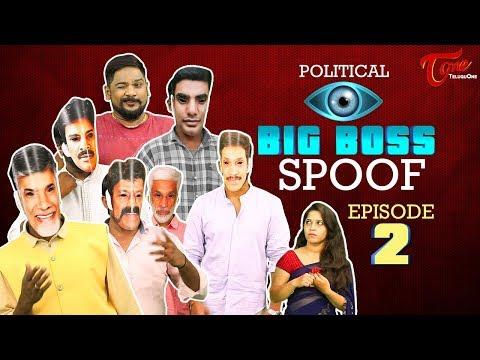 POLITICAL BIG BOSS | Episode 2 | Hilarious Comedy Spoof | Telugu Comedy Video | TeluguOne