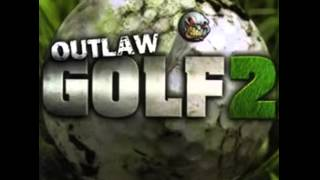 Outlaw Golf 2 Soundtrack (Full Album)