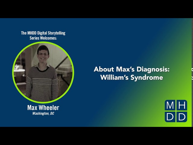 Max's Story Part Two: About Max's Diagnosis - William's Syndrome
