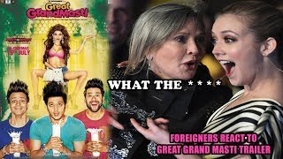 Foreigners React to GREAT GRAND MASTI Official Trailer | Riteish, Vivek, Aftab, Urvashi
