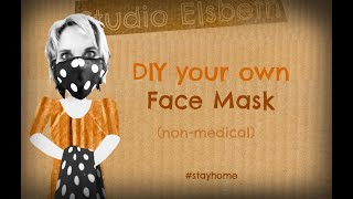 DIY your own face mask (non-medical)
