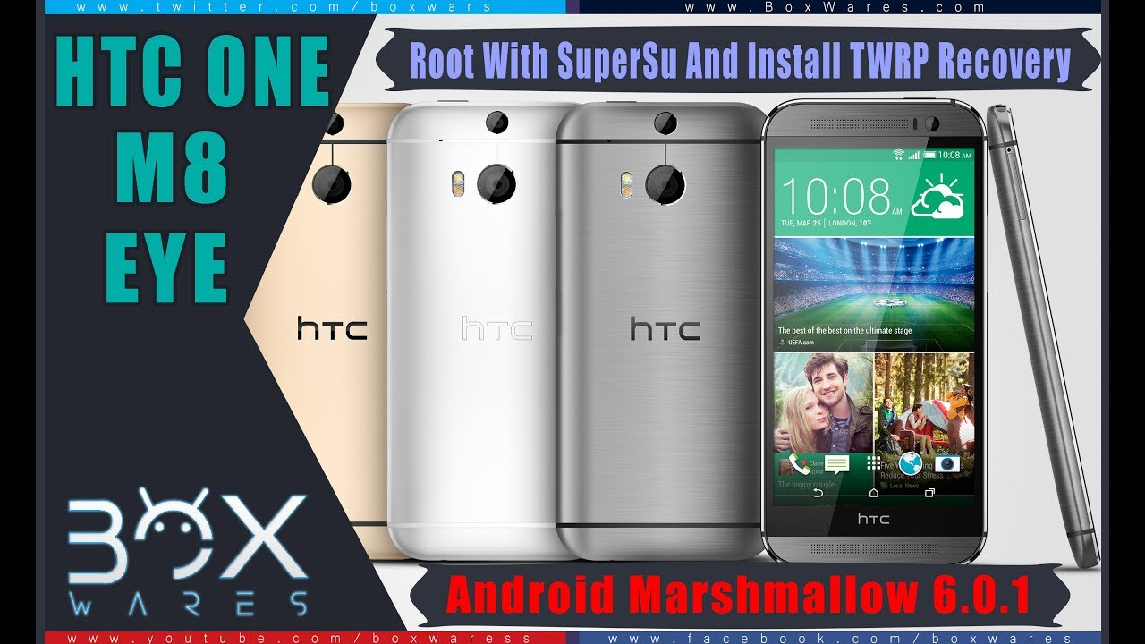 Install TWRP Recovery and Root HTC M8 EYE Android Marshmallow 6 0 1
