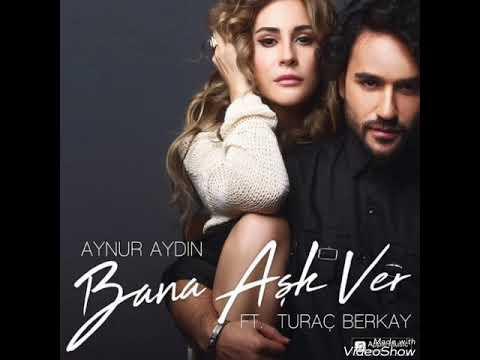 Aynur Aydin  - Bana Ask Ver