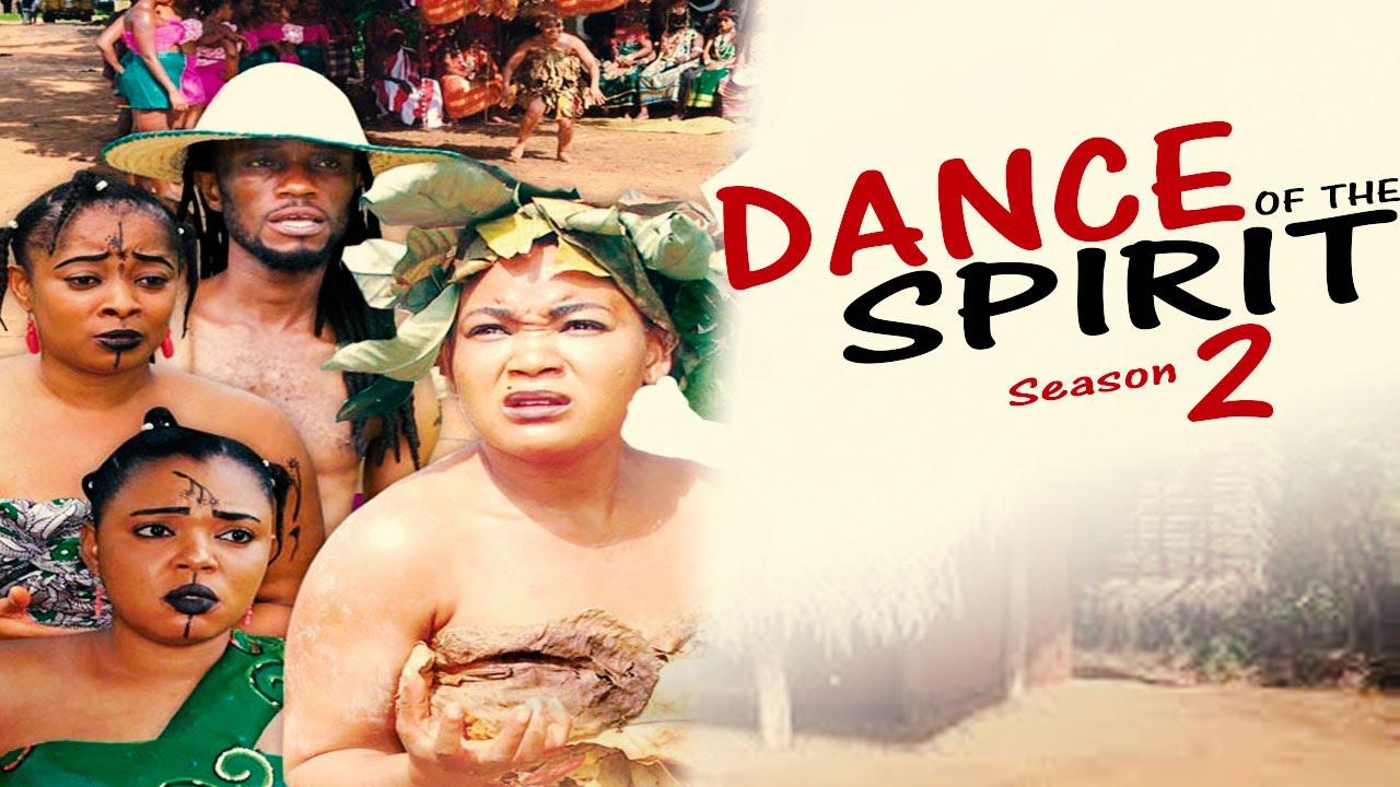 Download Dance Of The Spirit Season 2  -  Latest Nigerian Nollywood Movie