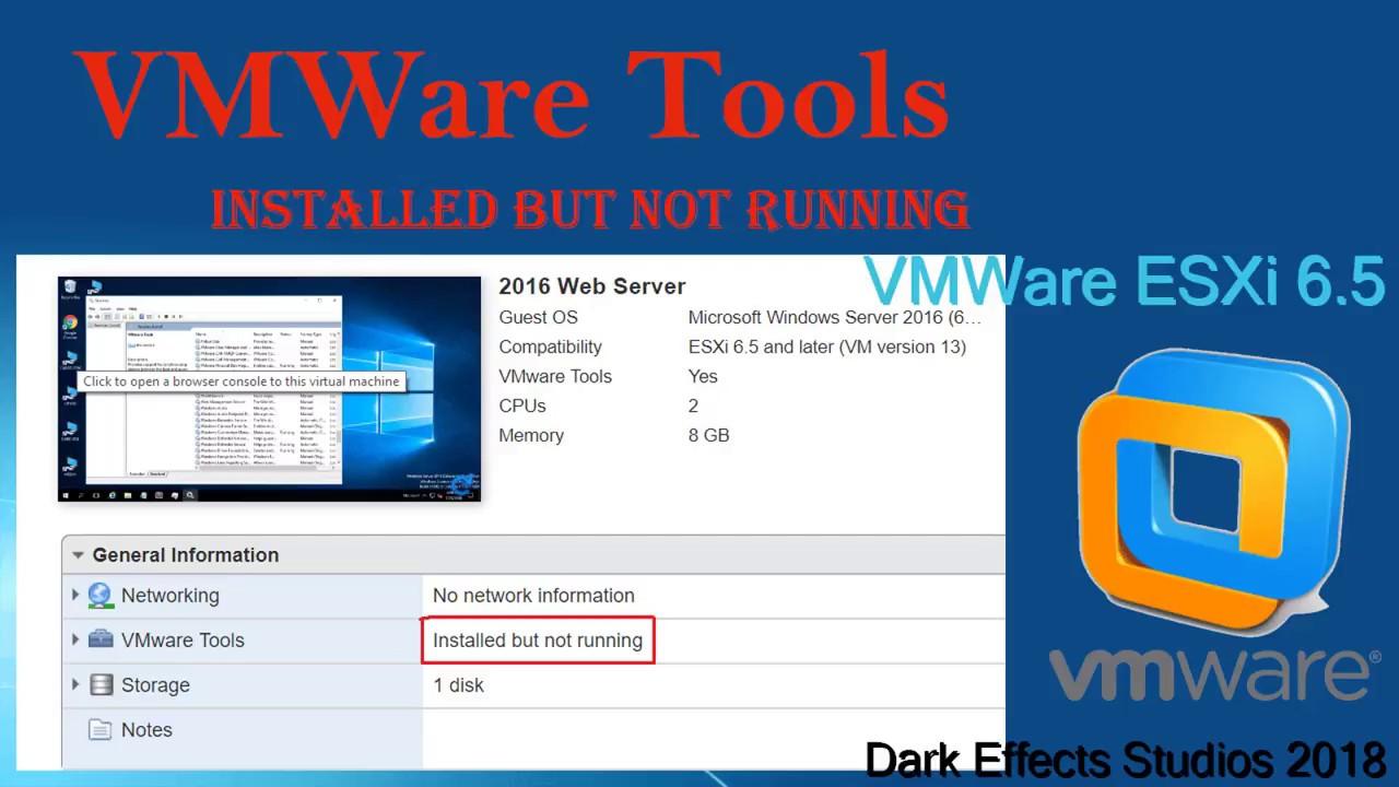 VMWare ESXi 6 5 - VMware Tools Installed but not running