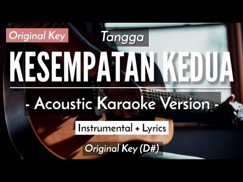 KESEMPATAN KEDUA (KARAOKE) - TANGGA (ORIGINAL KEY | ACOUSTIC GUITAR)