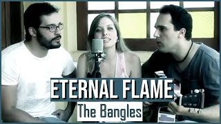 Eternal Flame (The Bangles) - Guilherme Dini, Dani Bastos e Eduardo Maran - Cover