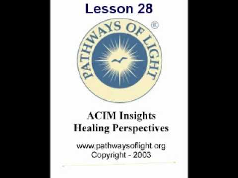 ACIM Insights - Lesson 28 - Pathways of Light |
