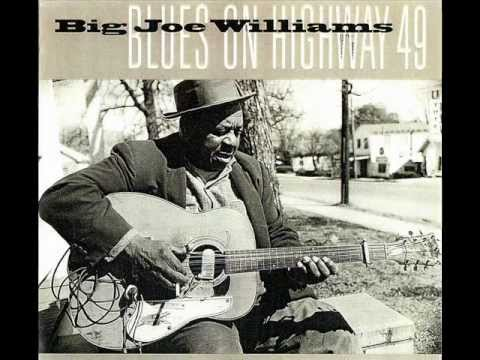 Big Joe Williams - Highway 49