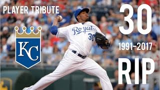 MLB   R.I.P. Yordano Ventura (Tribute)