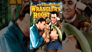 WRANGLER'S ROOST | The Range Busters | Ray Corrigan | Full Length Western Movie | EN | HD | 720p
