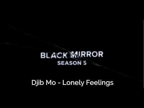 Black Mirror: Season 5 Trailer Song | Lonely Feelings