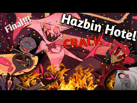 HAZBIN HOTEL (PILOT) on CRACK (Part 5)!!?! FINAL!!