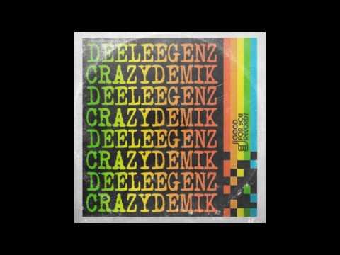 Deeleegenz - Crazydemik (Original Mix)