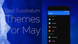 Best Substratum Themes For May