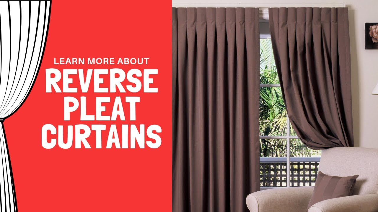 Reverse Pleat Curtains Or Inverted Pleat Curtains Youtube