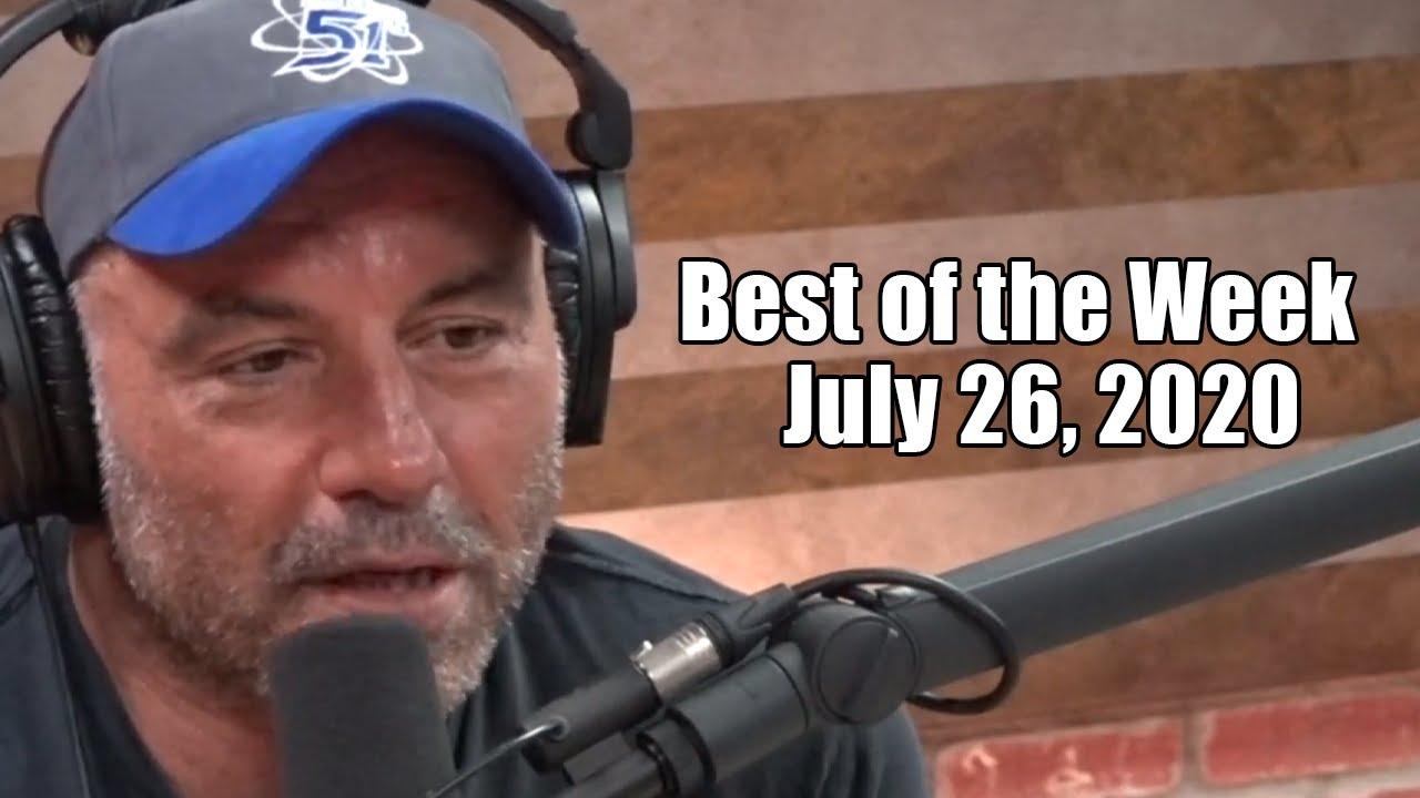 Best of the Week - July 26, 2020 - Joe Rogan Experience