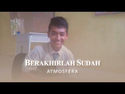 Atmosfera - Berakhirlah Sudah By Sandy Purnama - Guitar Cover + Lirik Lagu