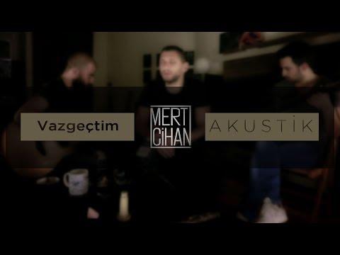 Mert Cihan - Vazgeçtim (Yıldız Tilbe Cover)