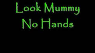 Look Mummy, No Hands by Dillie Keane