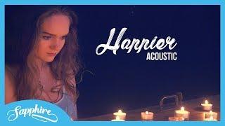 Happier - Marshmello ft. Bastille | Sapphire